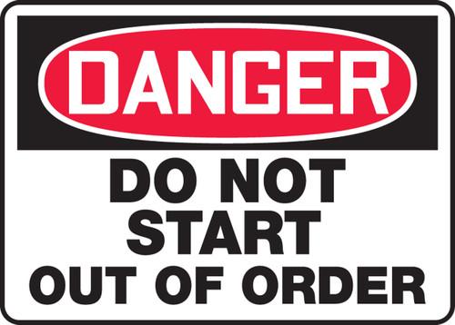 Danger - Do Not Start Out Of Order