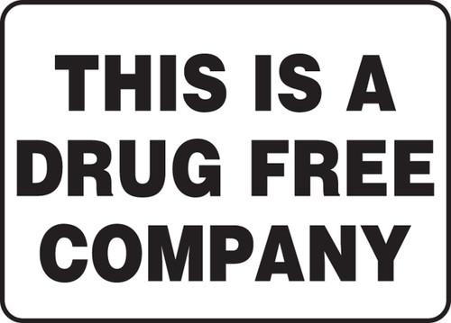 This Is A Drug Free Company - Plastic - 7'' X 10''