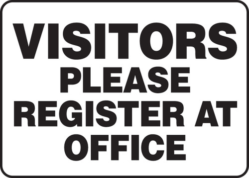 Visitors Please Register At Office - Adhesive Vinyl - 7'' X 10''
