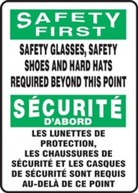 Safety First Safety Glasses, Safety Shoes And Hard Hats Required