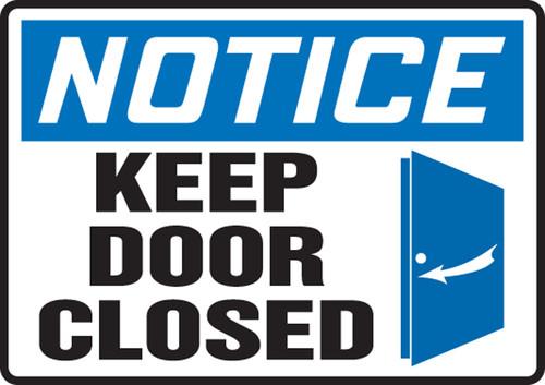 Notice - Keep Door Closed (W/Graphic) - Re-Plastic - 10'' X 14''