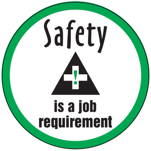 Safety Is A Job Requirement Hard Hat Label