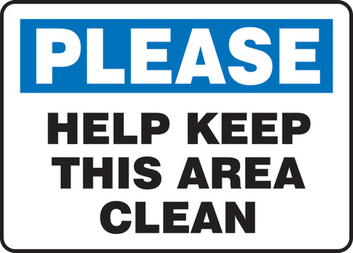 Please Help Keep This Area Clean - Plastic - 10'' X 14''