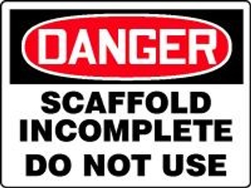 Danger Scaffold Incomplete Do Not Use 1