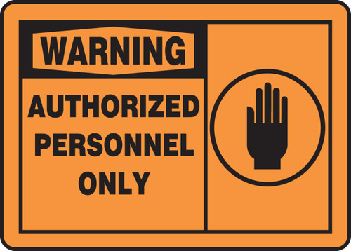 Warning - Authorized Personnel Only Sign