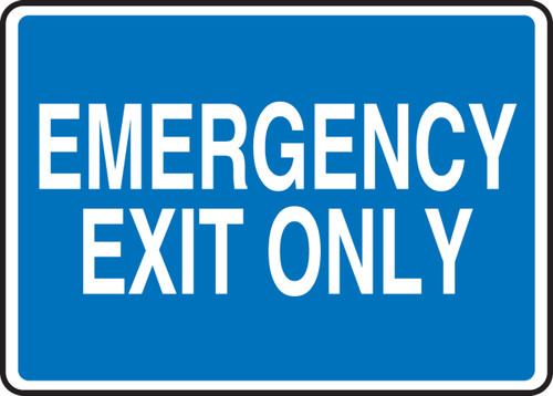 Emergency Exit Only - .040 Aluminum - 10'' X 14'' 1