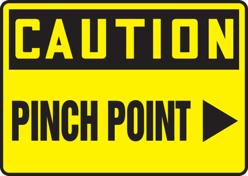 Caution - Pinch Point (Arrow Right) - Re-Plastic - 7'' X 10''