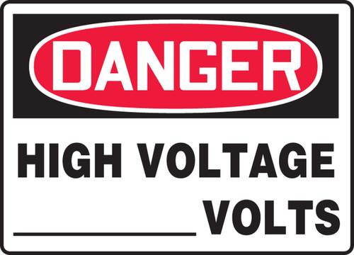 Danger - High Voltage ___ Volts - Adhesive Dura-Vinyl - 10'' X 14''