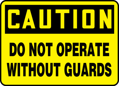 Caution - Do Not Operate Without Guards - Adhesive Vinyl - 10'' X 14''