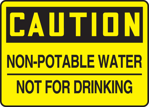 Caution - Non-Potable Water Not For Drinking