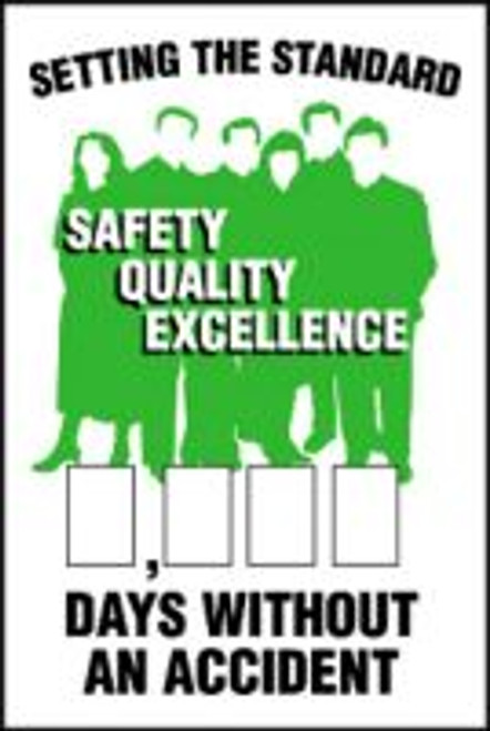 Setting The Standard Safety Quality Excellence #### Days Without An Accident
