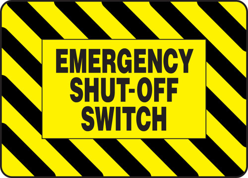 Emergency Shut Off Switch - Adhesive Dura-Vinyl - 7'' X 10''