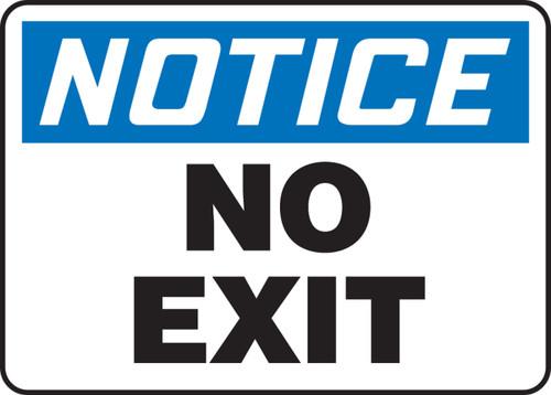 Notice - No Exit - Dura-Fiberglass - 10'' X 14''
