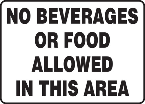 No Beverages Or Food Allowed In This Area - Adhesive Vinyl - 10'' X 14''