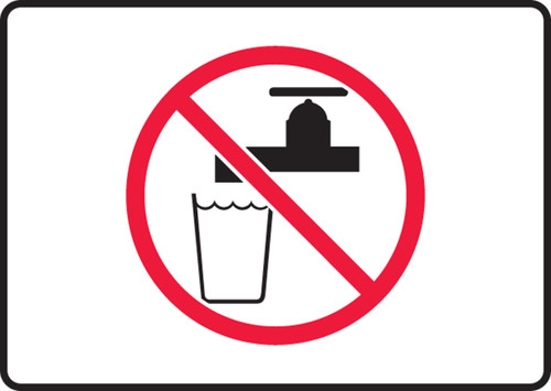Unsafe To Drink Symbol - Plastic - 7'' X 10''