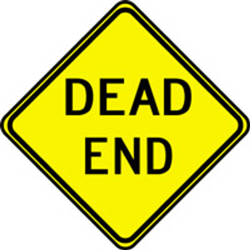 """Dead End Traffic Sign- 24"""" x 24"""""""