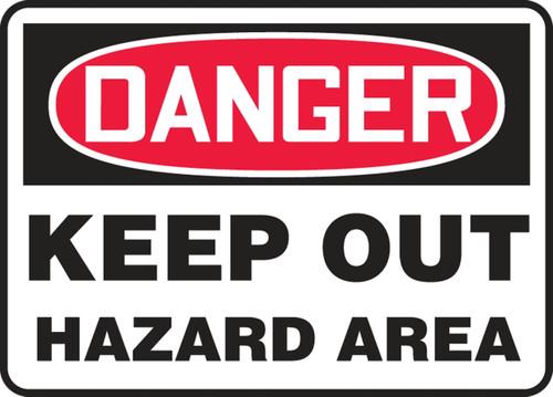 Danger - Keep Out Hazard Area - Plastic - 10'' X 14''