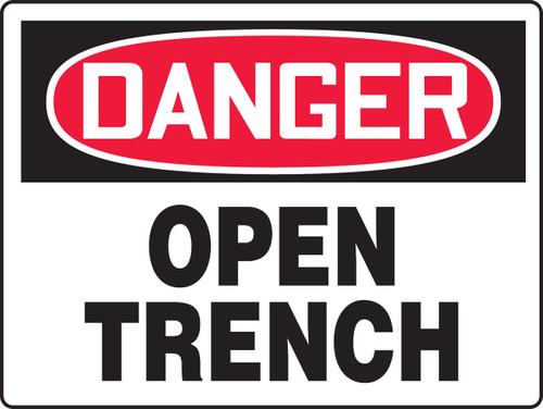 Danger - Open Trench - .040 Aluminum - 18'' X 24''