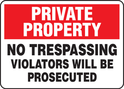 Private Property - No Trespassing Violators Will Be Prosecuted - Plastic - 10'' X 14''