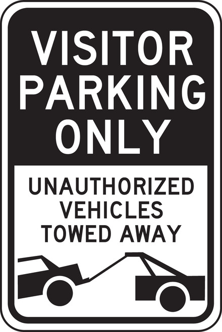 Visitor Parking Only Unauthorized Vehicles Towed Away Sign