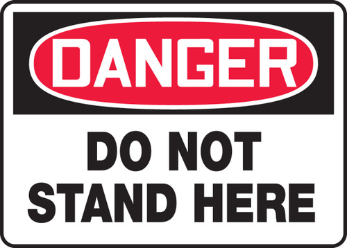 Danger - Do Not Stand Here