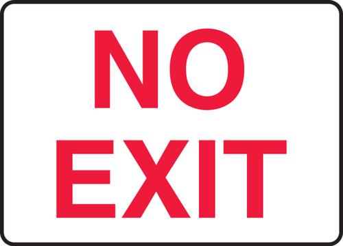 No Exit - .040 Aluminum - 7'' X 10''
