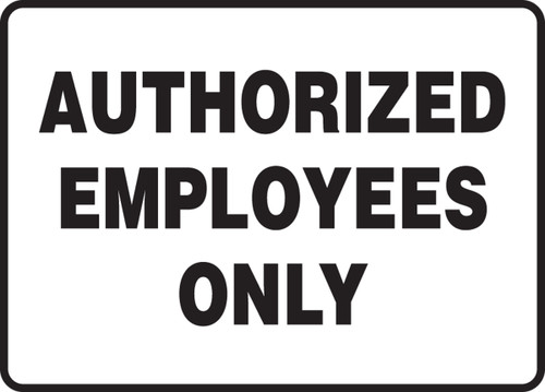 Authorized Employees Only 1