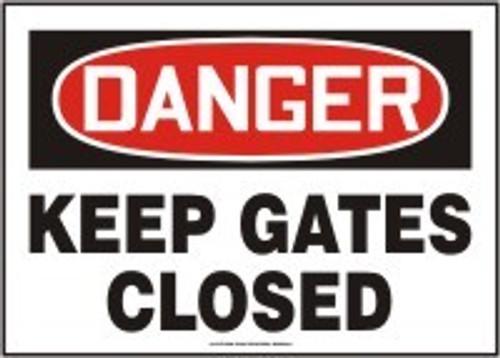 Danger - Keep Gates Closed - Adhesive Dura-Vinyl - 10'' X 14''