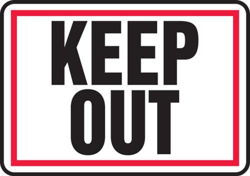 Keep Out - .040 Aluminum - 7'' X 10''