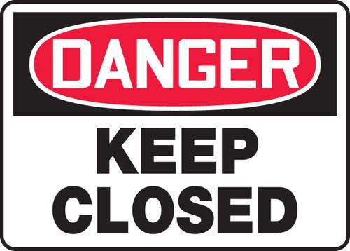 Danger - Keep Closed