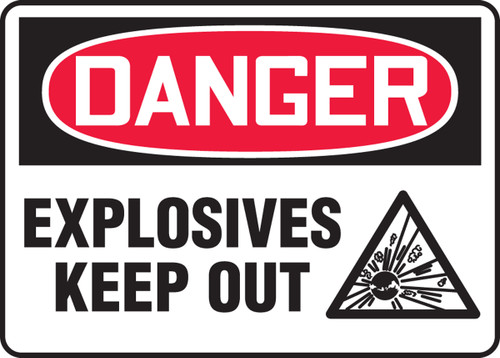 Danger - Explosives Keep Out (W/Graphic) - Dura-Plastic - 14'' X 10''