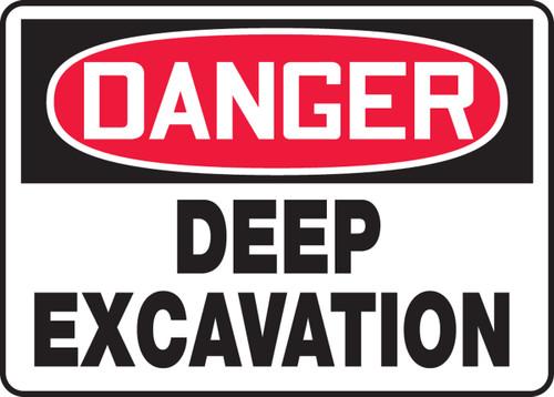 Danger - Deep Excavation - .040 Aluminum - 10'' X 14''