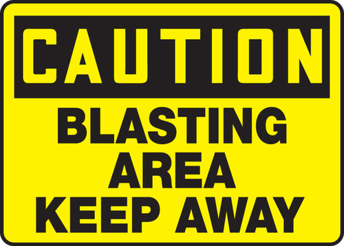 Caution - Blasting Area Keep Away