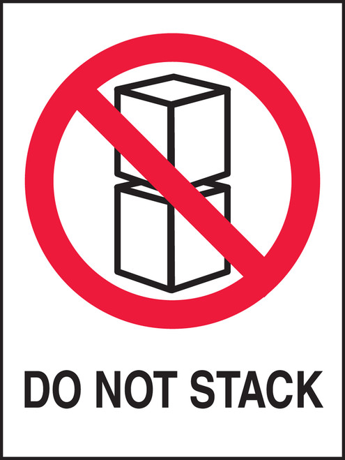 """Do Not Stack Shipping Label- 4"""" X 3"""" 500/roll"""