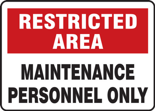 Maintenance Personnel Only Restricted Area Sign