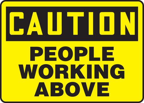 Caution - People Working Above
