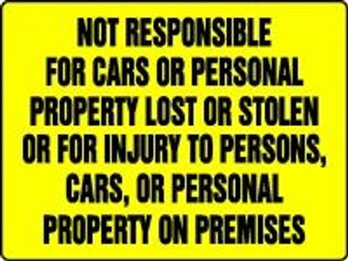 NOT RESPONSIBLE FOR CARS OR PERSONAL PROPERTY LOST OR STOLEN. SIGN MADM953VP