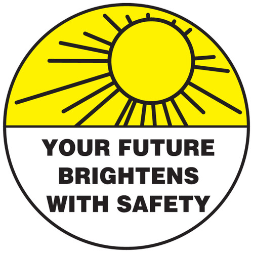 Your Future Brightens With Safety