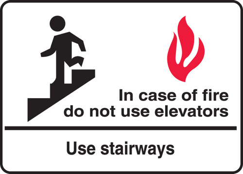 In Case Of Fire Do Not Use Elevators Use Stairways 1