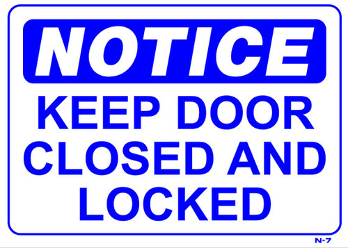 Keep Door Closed At All Times - Re-Plastic - 10'' X 14''
