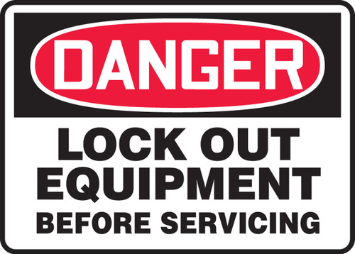 Danger - Lock Out Equipment Before Servicing - Adhesive Dura-Vinyl - 7'' X 10''
