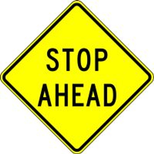 """Stop Ahead Traffic Sign- 24"""" x 24"""""""