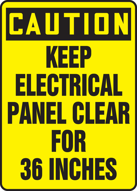 Caution - Keep Electric Panel Area Clear For 36 Inches - Dura-Plastic - 14'' X 10''