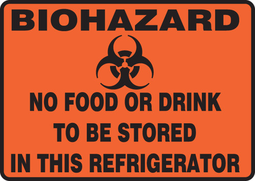 Biohazard no food or drink to be stored in this refrigerator sign MBHZ506VA