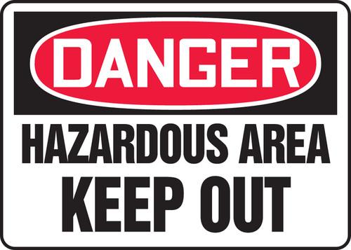 Danger - Hazardous Area Keep Out - Re-Plastic - 10'' X 14''
