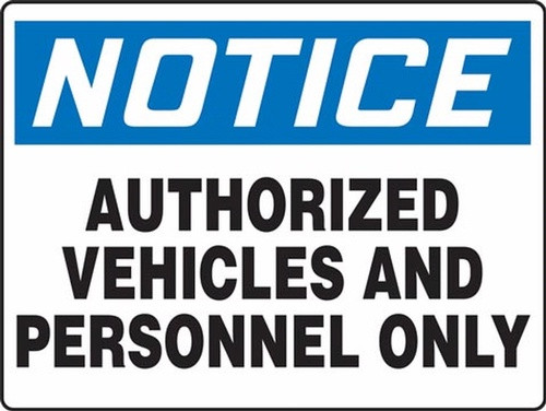Notice - Notice Authorized Personnel Only - Max Alumalite - 48'' X 72''