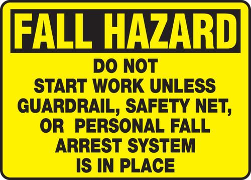 Fall Hazard Do Not Start Work ...