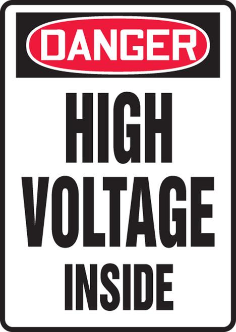 Danger - High Voltage Inside - Aluma-Lite - 10'' X 7''