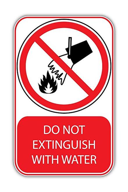 Do Not Extinguish With Water - Adhesive Vinyl - 6''