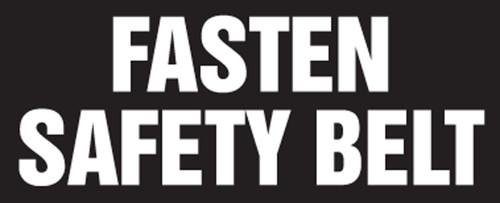 Fasten Safety Belt Label